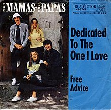 Dedicated to the One I Love - The Mamas & the Papas.jpg