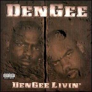 DenGee Livin' - Image: Den Gee Livin'