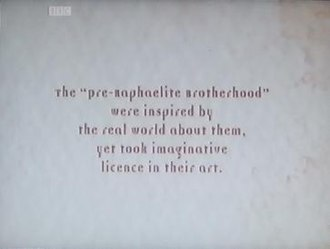 Desperate Romantics - One of the disclaimer slides that appear at the beginning of each episode.