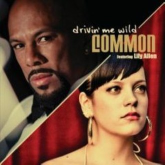 Drivin' Me Wild - Image: Drivin Me Wild Commonfeat Lily Allen