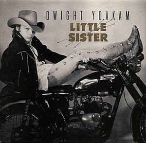 Little Sister (Elvis Presley song) - Image: Dwight Yoakam Little Sister