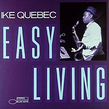 Easy Living (Ike Quebec album).jpg