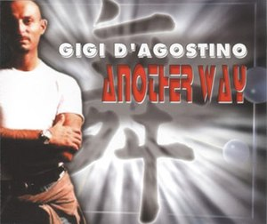 Another Way (Gigi D'Agostino song) - Image: Gigi Another Way single