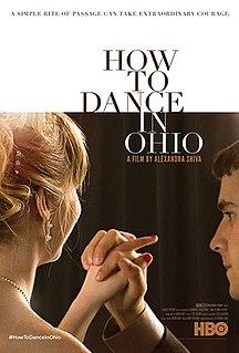 <i>How to Dance in Ohio</i>