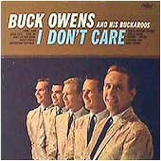 I Don't Care (album) - Image: Idontcarebuckowens
