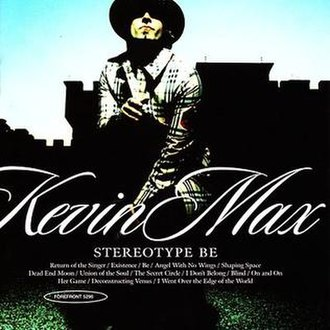 Stereotype Be - Image: Kevin Max Stereotype Be