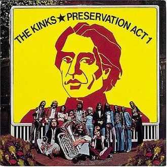 Preservation Act 1 - Image: Kinks Preservation 1