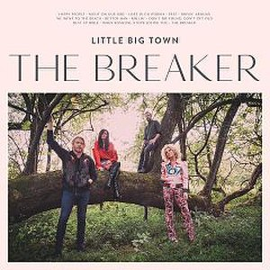 The Breaker (Little Big Town album) - Image: LBT The Breaker Album Cover