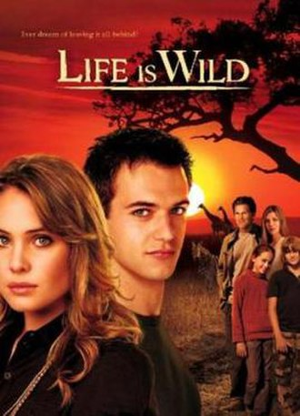 Life Is Wild - Promotional poster
