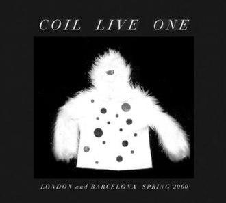 Live One (Coil album) - Image: Locicd 18
