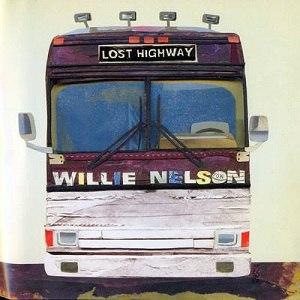 Lost Highway (Willie Nelson album) - Image: Lost Highway Willie Nelson