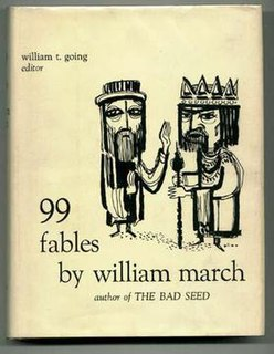 <i>99 Fables</i> book by William March