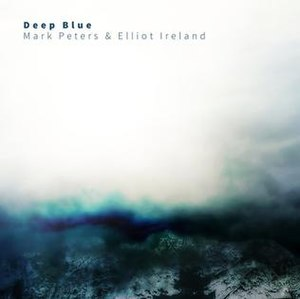 Deep Blue (Mark Peters and Elliot Ireland album) - Image: Mark Peters & Elliot Ireland Deep Blue