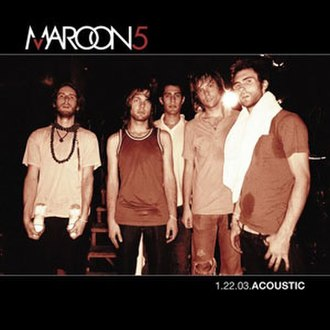 1.22.03.Acoustic - Image: Maroon 5 1.22.03.Acoustic