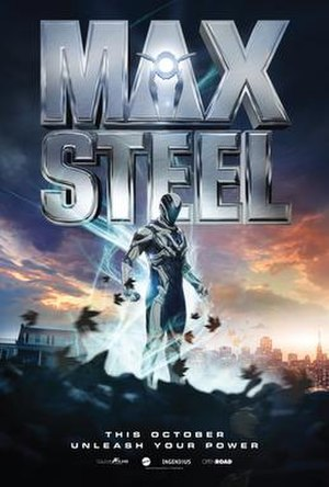 Max Steel (film) - Theatrical release poster