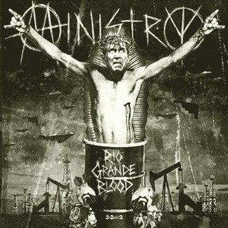 Rio Grande Blood - Image: Ministryriograndeblo od