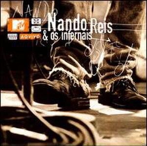 MTV ao Vivo (Nando Reis e Os Infernais album) - Image: NR MTV