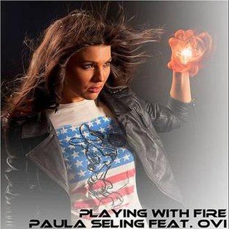 Playing with Fire (Paula Seling and Ovi song) - Image: Paula Seling Playing With Fire