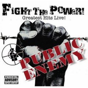 Fight the Power: Greatest Hits Live! - Image: Public Enemy Fight the Power Greatest Hits Live!