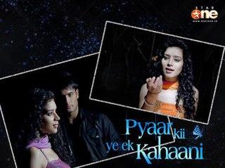 <i>Pyaar Kii Ye Ek Kahaani</i> Indian television series