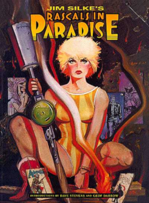 Rascals in Paradise - Cover of trade paperback collection of Rascals in Paradise. Art by Jim Silke.