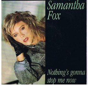 Nothing's Gonna Stop Me Now (Samantha Fox song) - Image: Samantha Nothing Gonna Stop Me Now