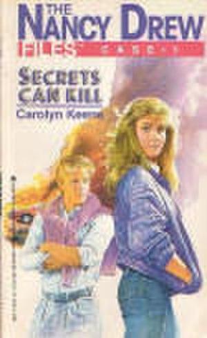 The Nancy Drew Files - The Cover Art for Secrets Can Kill, the first book in the Nancy Drew Files series