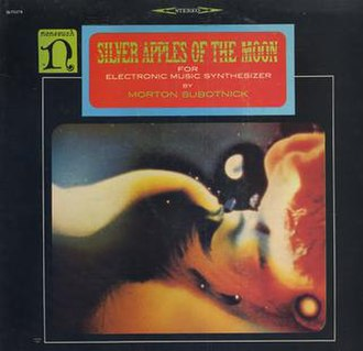 Silver Apples of the Moon (Morton Subotnick album) - Image: Silver Apples of the Moon