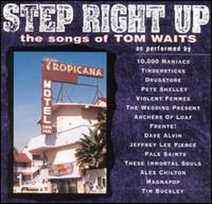 Step Right Up: The Songs of Tom Waits - Image: Step Right Up The Songs of Tom Waits