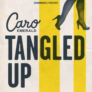 Tangled Up (Caro Emerald song) - Image: Tangled Up Caro Emerald