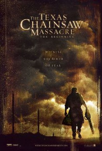The Texas Chainsaw Massacre: The Beginning - Theatrical release poster