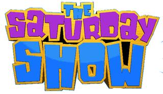<i>The Saturday Show</i> (2001 TV series)