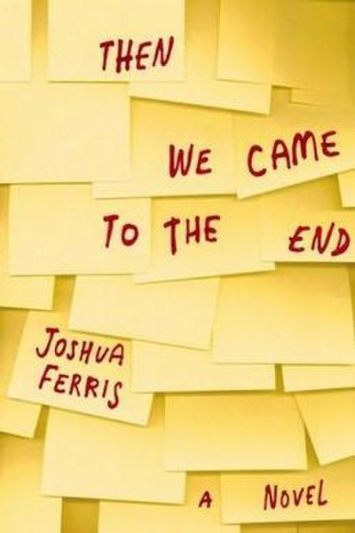 Picture of a book: Then We Came To The End