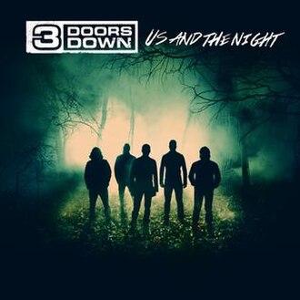 Us and the Night - Image: Three Doors Down Usandthe Nightalbum