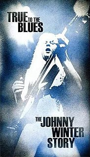 <i>True to the Blues: The Johnny Winter Story</i> 2014 compilation album by Johnny Winter