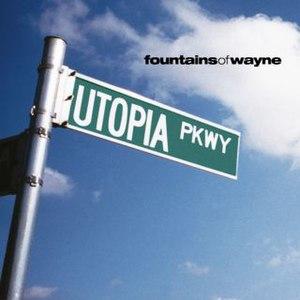 Utopia Parkway - Image: Utopia parkway cover