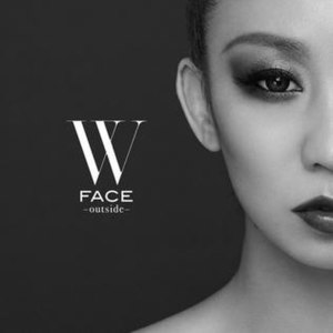 W Face: Inside/Outside - Image: W FACE ~outside~ CD+Bluray