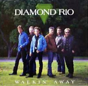 Walkin' Away (Diamond Rio song) - Image: Walkin' Away single