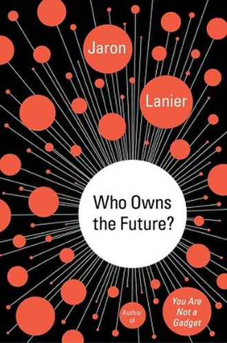 Who Owns the Future? - Image: Who Owns the Future?