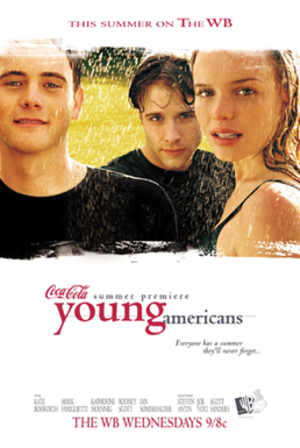 Young Americans (TV series) - Young Americans promotional poster showing the association with Coca-Cola