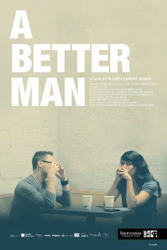 A Better Man (film) - Image: A Better Man poster