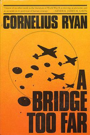 A Bridge Too Far (book) - First edition cover