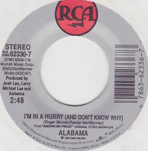 I'm in a Hurry (And Don't Know Why) - Image: Alabama Im In a Hurry cover