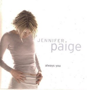 Always You (Jennifer Paige song) - Image: Always You single cover