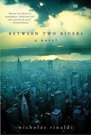 Between Two Rivers - First edition