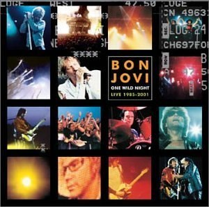 One Wild Night Live 1985–2001 - Image: Bon Jovi One Wild Night