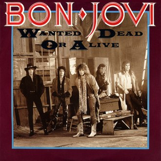 Wanted Dead or Alive (Bon Jovi song) - Image: Bon Jovi Wanted US Pro