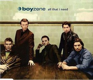All That I Need - Image: Boyzone All That I Need