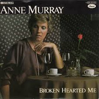 Broken Hearted Me - Image: Broken Hearted Me by Anne Murray