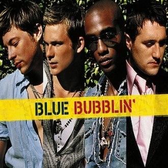 Bubblin' (Blue song) - Image: Bubblin
